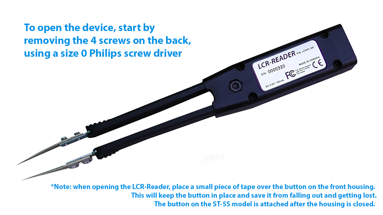 Open the device by removing the 4 screws on the back using a size 0 Philips screw driver